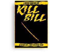 KILL BILL - Minimal Gory Poster Design Canvas Print