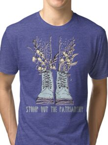 STOMP OUT THE PATRIARCHY Tri-blend T-Shirt