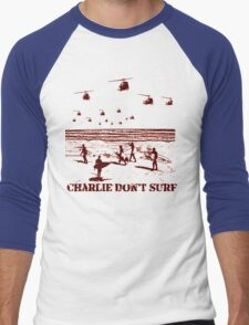 Apocalypse Now Charlie don't surf T-Shirt Men's Baseball ¾ T-Shirt