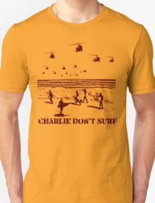 Apocalypse Now Charlie don't surf T-Shirt Unisex T-Shirt
