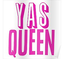 Yas Queen Hot Pink Poster