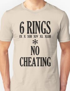 6 rings no cheating geek funny nerd T-Shirt
