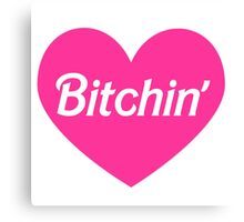 Bitchin' Barbie Pink Heart Design Canvas Print