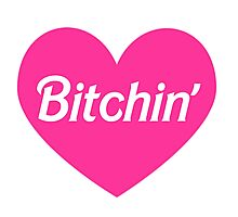Bitchin' Barbie Pink Heart Design Photographic Print