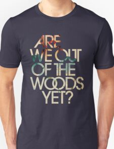 Are We Out T-Shirt