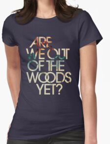 Are We Out Womens Fitted T-Shirt