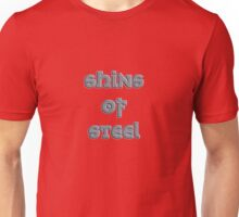shins of steel Unisex T-Shirt