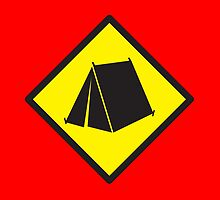 Yellow WARNING sign tent (CAMPING) by jazzydevil
