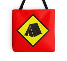 Yellow WARNING sign tent (CAMPING) Tote Bag