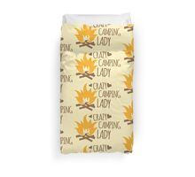 Crazy Camping Lady with camp fire and sticks Duvet Cover