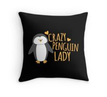 Crazy Penguin Lady  Throw Pillow