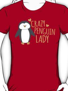 Crazy Penguin Lady  T-Shirt