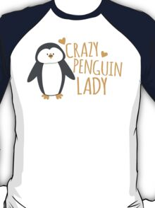 Crazy Penguin Lady  T-Shirt