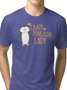 Crazy Penguin Lady  Tri-blend T-Shirt