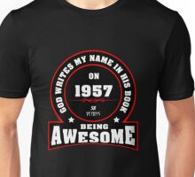 God writes my name in his book 1957 Unisex T-Shirt