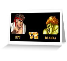 RYU VS BLANKA - FIGHT! Greeting Card