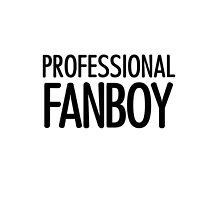 Professional Fanboy - T 2 by stillheaven