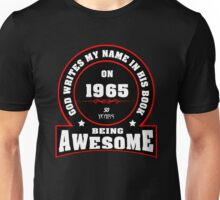 God write my name in his book on 1965 Unisex T-Shirt