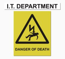 The IT Crowd – IT Department Danger of Death by PonchTheOwl