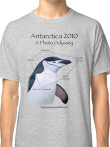 Antarctica 2010: A Photo Odyssey Classic T-Shirt
