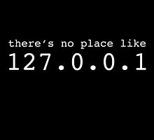 there's no place like 127.0.0.1 by inkedcreatively
