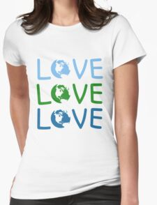 L O V E - Earth Day Womens Fitted T-Shirt