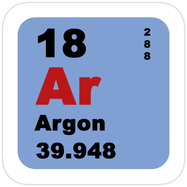 Argon - Noble Gases