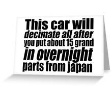 This car will decimate all.... Greeting Card