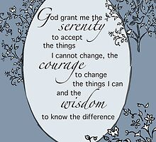 Serenity Prayer, God Grant Me Serenity, Blue  by SandraRose