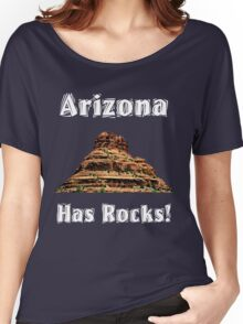Arizona Has Rocks! Women's Relaxed Fit T-Shirt