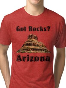 Got Rocks?  Arizona Tri-blend T-Shirt