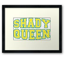 Shady Queen [Rupaul's Drag Race] Framed Print