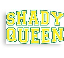 Shady Queen [Rupaul's Drag Race] Canvas Print