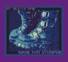 My Boots Are Made for Stomping by DreddArt
