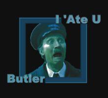 I 'Ate you Butler! - Blakey by DreddArt