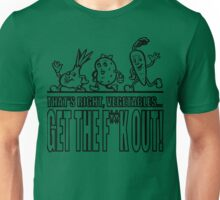 GTFO Vegetables! Unisex T-Shirt