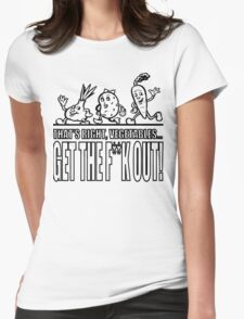 GTFO Vegetables! Womens Fitted T-Shirt
