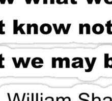 Inspiring Shakespeare Quote Sticker