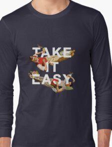 Take It Easy Long Sleeve T-Shirt