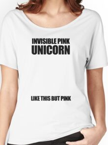 Invisible Pink Unicorn (Invisible) Women's Relaxed Fit T-Shirt