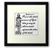 EPHESIANS 6:11  ARMOUR OF GOD Framed Print