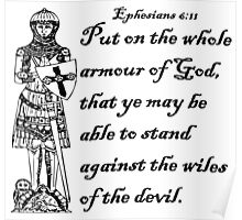 EPHESIANS 6:11  ARMOUR OF GOD Poster