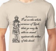 EPHESIANS 6:11  ARMOUR OF GOD Unisex T-Shirt