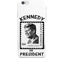 Kennedy for President 2016! iPhone Case/Skin