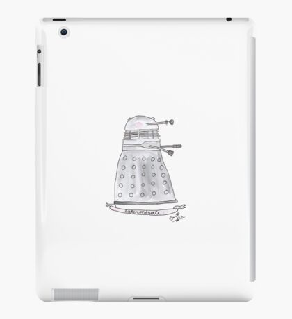 Doctor Who - Exterminate. iPad Case/Skin