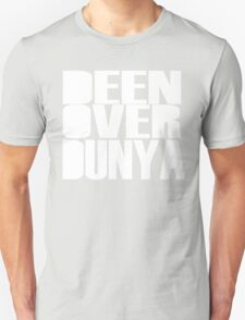 Deen Over Dunya Unisex T-Shirt