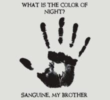 Sanguine My Brother T-Shirt