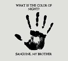 Sanguine My Brother Unisex T-Shirt