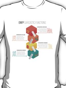 ENFP Sarcastic Functions T-Shirt