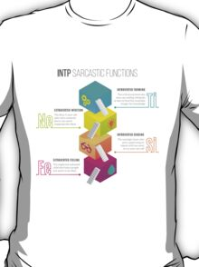 INTP Sarcastic Functions T-Shirt